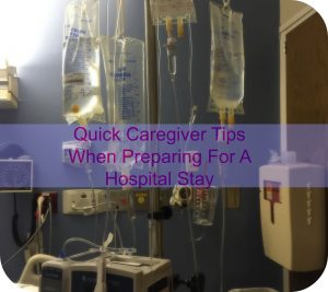 Caregiver Comfort Packing List When Preparing For A Hospital Stay