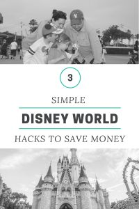 3 Simple Disney World Vacation Hacks To Save Money