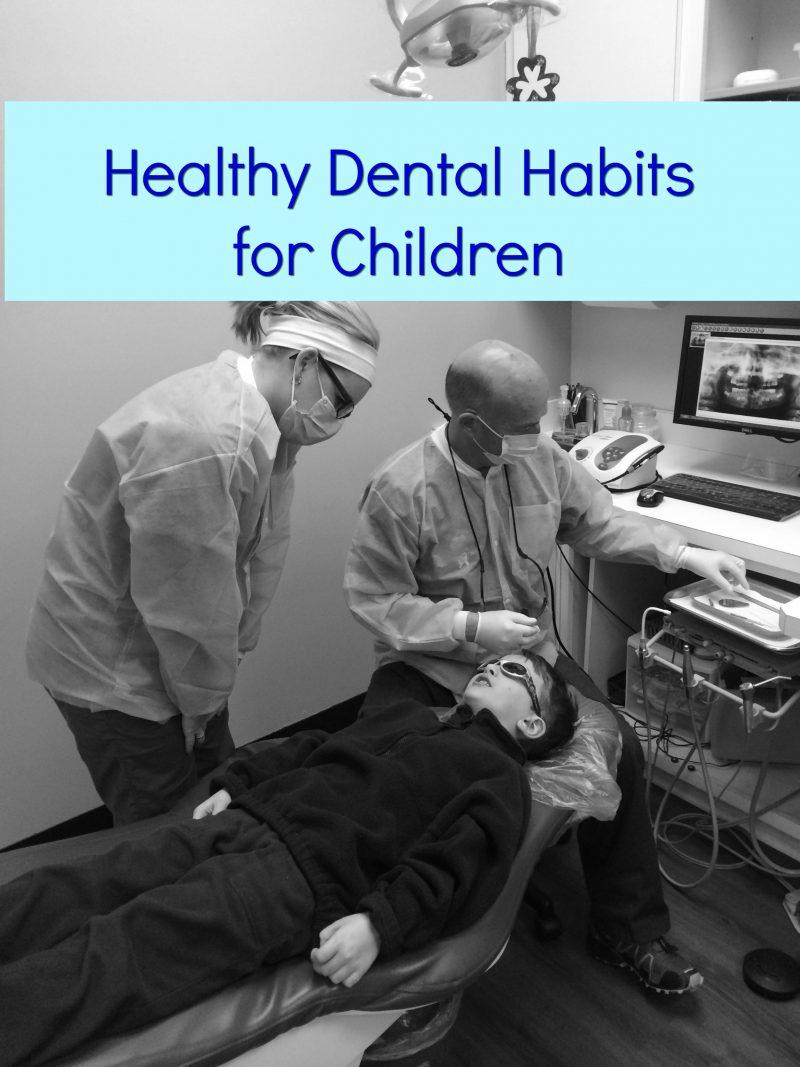 healthy+dental+habits+for+children