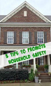 3 Easy Tips To Promote Household Safety