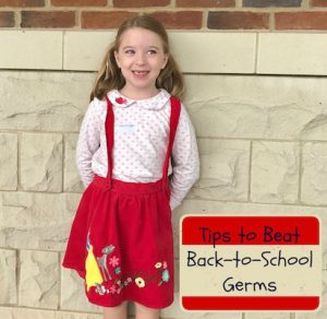 Tips to Beat Back-to-School Germs